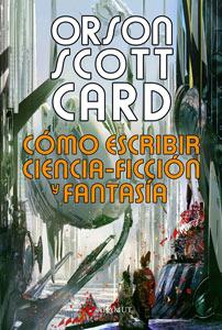 Cómo-escribir-ciencia-ficción-y-fantasía-Orson-Scott-Card