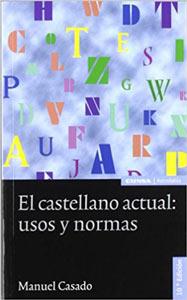 El-castellano-actual-usos-y-normas-Manuel-Casado
